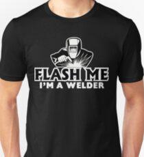 Welder Shirt - Flash Me Im a Welder Unisex T-Shirt