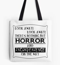 Look away! Tote Bag