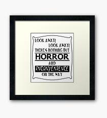 Look away! Framed Print