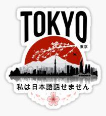Tokyo - 'I don't speak Japanese': White Version Sticker