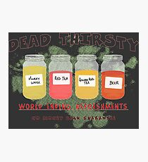 Dead Thirsty Photographic Print