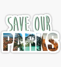 Save Our Parks Sticker