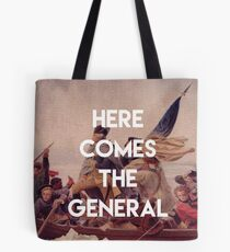 Here Comes the General - George Washington Tote Bag