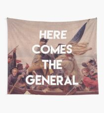 Here Comes the General - George Washington Wall Tapestry
