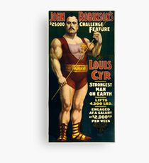 Antique Advertisement Poster - Louis Cyr, Strongest Man on Earth (1898) Canvas Print