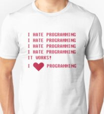 I HATE PROGRAMMING Unisex T-Shirt