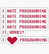 I HATE PROGRAMMING Sticker