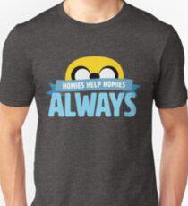Homies Help Homies, Always T-Shirt