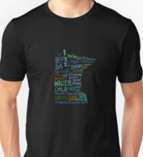 You know your from Minnesota... Unisex T-Shirt
