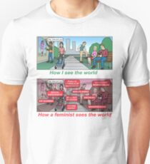 How a feminist sees the world Unisex T-Shirt