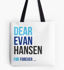 Dear Evan Hansen- For Forever Tote Bag
