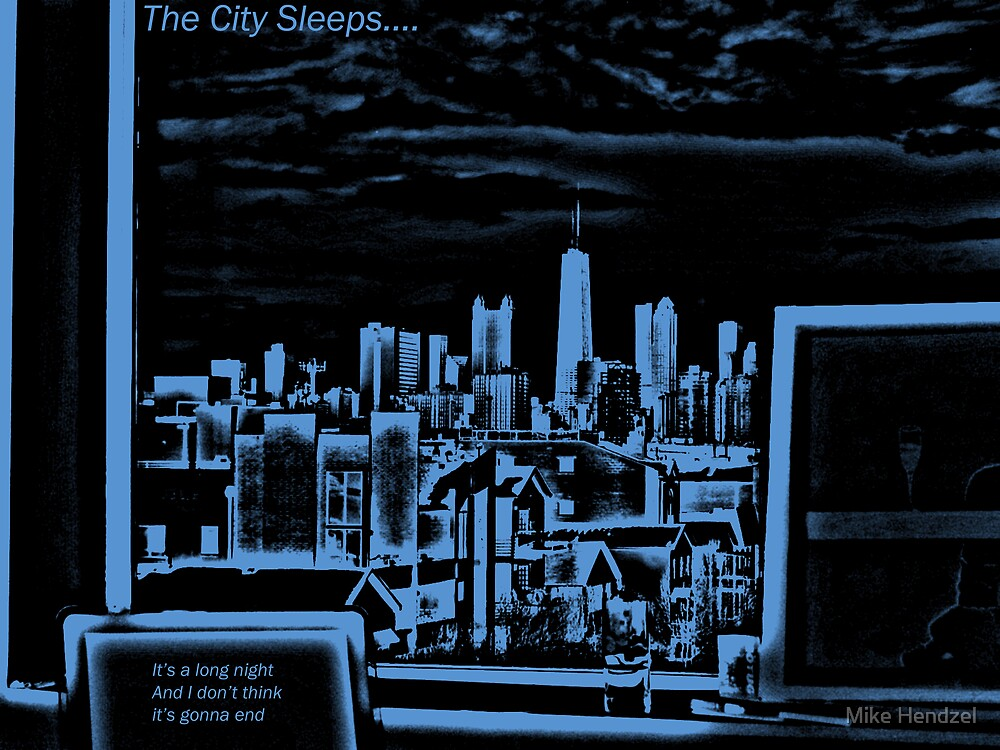 The City Sleeps... by Mike Hendzel