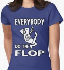 Do the FLOP! Women's Fitted T-Shirt