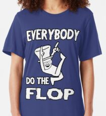Do the FLOP! Slim Fit T-Shirt