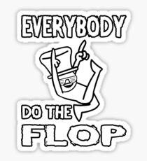 Do the FLOP! Sticker