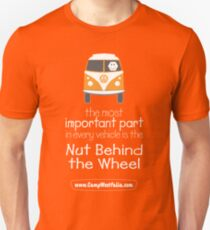 The Nut Behind the Wheel Unisex T-Shirt