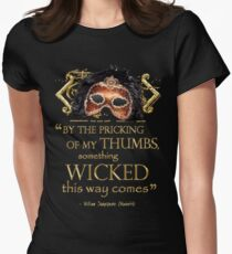 """Shakespeare Macbeth """"Something Wicked"""" Quote Women's Fitted T-Shirt"""