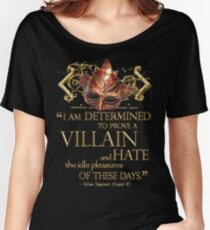 Shakespeare Richard III Villain Quote Women's Relaxed Fit T-Shirt