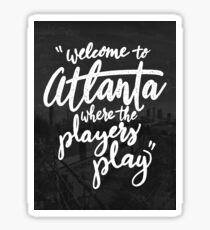 Welcome To Atlanta Sticker