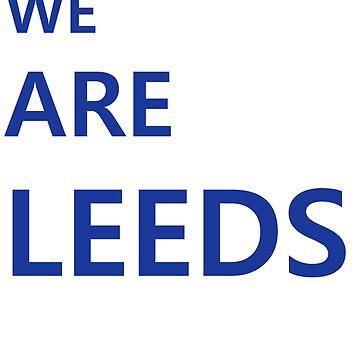 Leeds United - We Are Leeds by fourthreetee