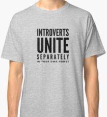 Camiseta clásica ¡Introvertidos Uníos! Por separado, en sus propios hogares