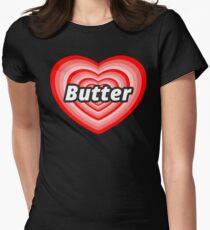I Love Butter Women's Fitted T-Shirt