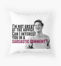 Chandler Bing: Advice Throw Pillow