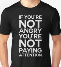 You're Not Paying Attention Unisex T-Shirt