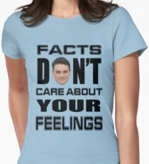 Facts Don't Care About Your Feelings 6 Women's Fitted T-Shirt