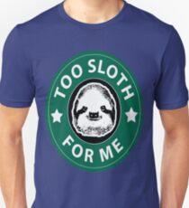 Camiseta unisex Demasiado perezoso para mí