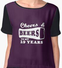 Cheers & Beers To My 29 Years Women's Chiffon Top