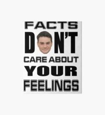 Facts Don't Care About Your Feelings 6 Art Board