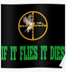 If It Flies It Dies Poster