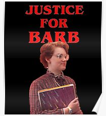 Justice for barb Poster