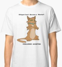 Warrior Cats- Challenge Accepted Classic T-Shirt