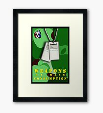 Weapons of Mass Consumption Framed Print