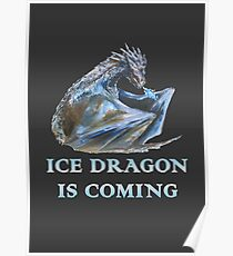 Ice dragon is coming Poster