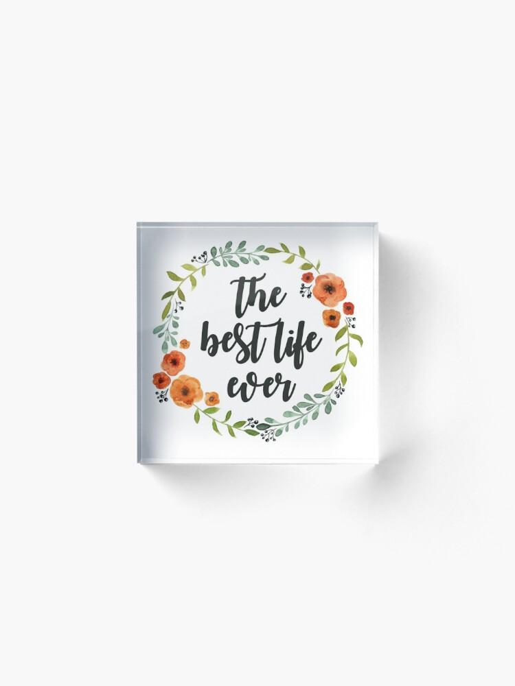 Alternative Ansicht von Blumen Krone der besten Live-je Acrylblock