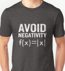 Avoid Negativity Funny Functions Math Student Teach T-Shirt