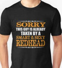 This guy is already taken by a smart and sexy redhead T-Shirt