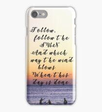 Follow The Sun iPhone Case/Skin