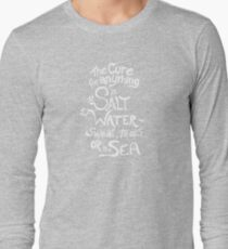 The Cure for Anything is Salt Water: Sweat, Tears, or the Sea (White) T-Shirt