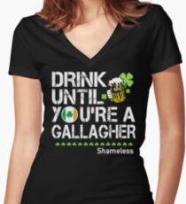 Drink Until You're a Gallagher Shameless - St Patrick's Day Shirt Women's Fitted V-Neck T-Shirt