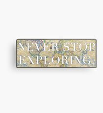 World Map - Never Stop Exploring Sticker Metal Print