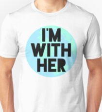 I'm with her - earth - march for science Unisex T-Shirt
