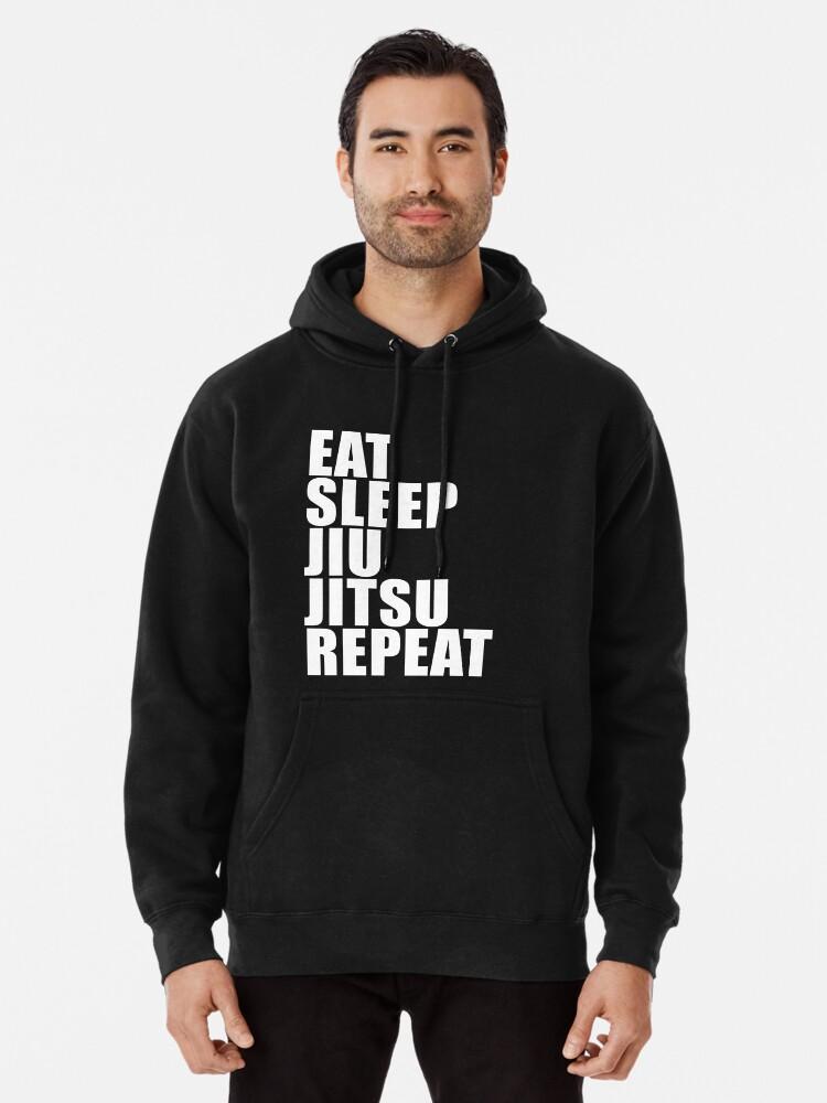 Eat Sleep Jiu Jitsu Repeat Tee Shirt Hoodie Sweatshirt