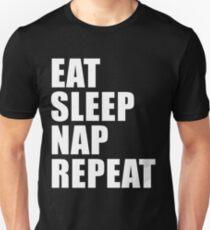 Eat Sleep Nap Repeat Cute For T Shirt Man Men Woman Women Sleep Lover Cute Funny Gift Lazy Napper Napping Unisex T-Shirt