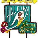 Hale'iwa North Shore Sign - WOMAN / DRAWING by northshoresign