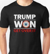 Trump Won Get Over IT Unisex T-Shirt