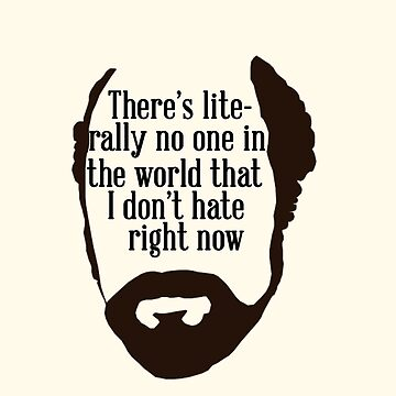 Toby Ziegler quote | There's literally no one in the world that I don't hate right now by thequeenssavior